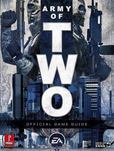 Download Army of Two: Prima Official Game Guide (Prima Official Game Guides) pdf
