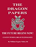 img - for The Dragon Papers book / textbook / text book