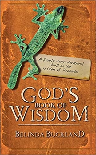 God's Book of Wisdom: A Family Daily Devotional built on the wisdom of Proverbs (Daily Readings)