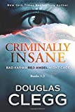 Criminally Insane: The Series: Books 1-3