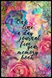 One Line A Day Journal Five Year Memory Book: 5 Years Of Memories, Blank Date No Month, 6 x 9, 365 Lined Pages