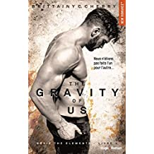 The gravity of us (Série The elements) - tome 4 -Extrait offert- (French Edition)