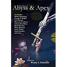 The Best of Abyss & Apex, Volume Two