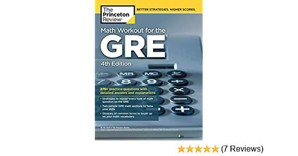 Amazon.com: Math Workout for the GRE, 4th Edition: 275+ Practice ...
