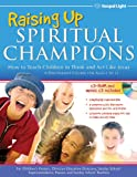 img - for Raising Up Spiritual Champions book / textbook / text book