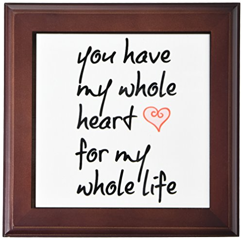 (3dRose ft_213433_1 You Have My Whole Heart for My Whole Life, Black Letters with a Heart Framed Tile, 8 by 8