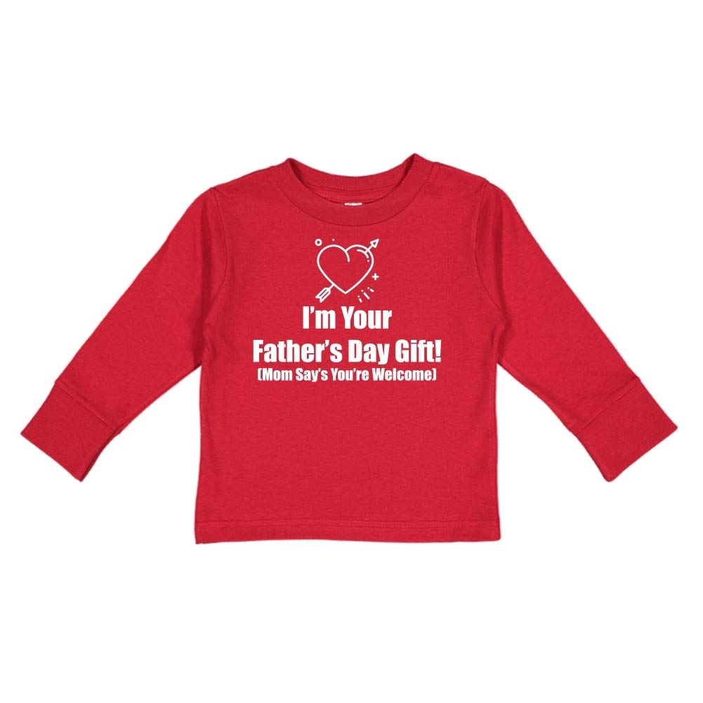 Toddler//Kids Long Sleeve T-Shirt Heart with Arrow Happy Fathers Day Mom Says Youre Welcome
