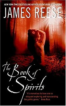 The Book of Spirits by [Reese, James]