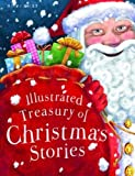 img - for Illustrated Treasury of Christmas Stories book / textbook / text book