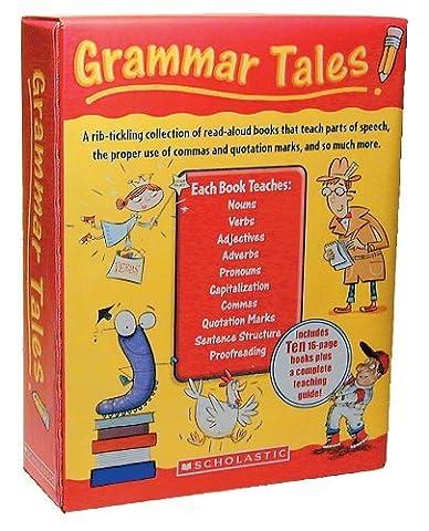 By Scholastic Grammar Tales Box Set: A Rib-Tickling Collection of Read-Aloud Books That Teach 10 Essential Rules o (Pck Slp (Grammar Tales Box Set)