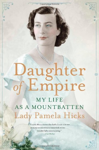 Download Daughter of Empire: My Life as a Mountbatten pdf epub
