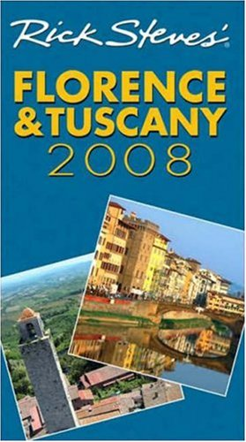 Download Rick Steves' Florence and Tuscany 2008 pdf