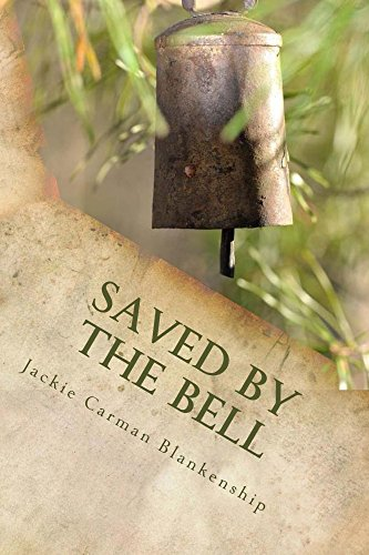 Saved by the Bell (The Circle M Ranch Series) by [Blankenship, Jackie]