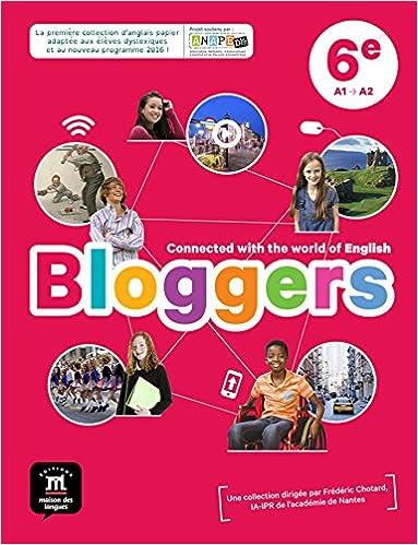 Amazon Fr Anglais 6e A1 A2 Bloggers Livre De L Eleve