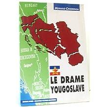 Drame yougoslave (Le)