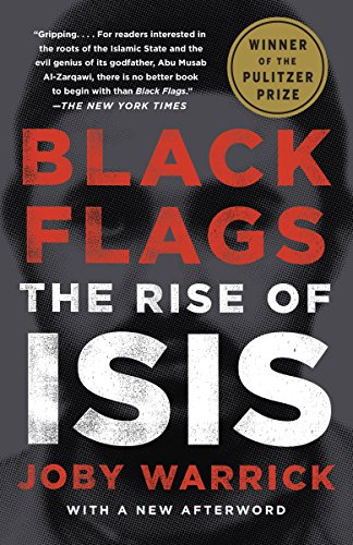 Black flags the rise of isis kindle edition by joby warrick black flags the rise of isis by warrick joby fandeluxe Image collections