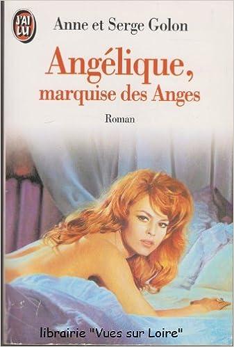 Lire un Angélique, Tome 1 : Marquise des Anges pdf, epub