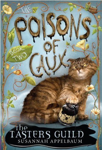 The Poisons Of Caux The Tasters Guild  By Susannah Appelbaum  pdf epub download ebook