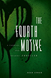 The Fourth Motive (Farrell and Kearns Thriller Book 2)