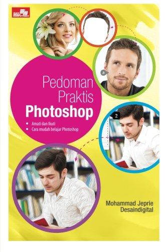 Download Pedoman Praktis Photoshop (Indonesian Edition) PDF