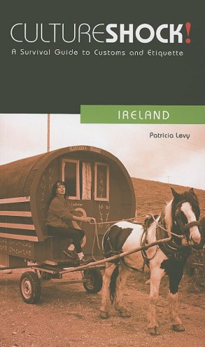 [PDF] Culture Shock! Ireland: A Survival Guide to Customs and Etiquette Free Download | Publisher : Marshall Cavendish Corporation | Category : Travel | ISBN 10 : 1558689338 | ISBN 13 : 9781558689336