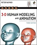 3-D Human Modeling and Animation, Peter Ratner and Ratner, 0470396679