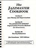 The Jazzmaster Cookbook 9780967963501