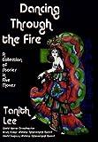 Dancing Through the Fire