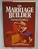 The Marriage Builder, Lawrence J. Crabb, 0310225809