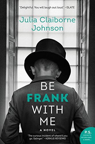 (Be Frank With Me: A Novel)