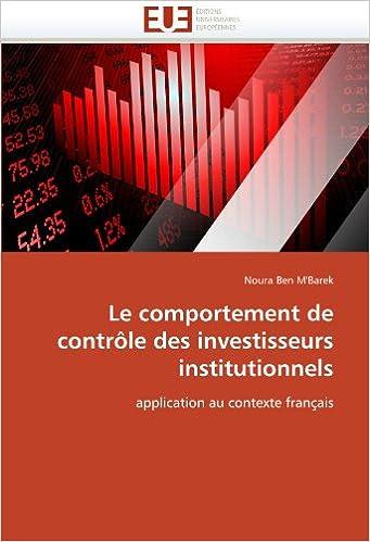 En ligne téléchargement gratuit Le comportement de contrôle des investisseurs institutionnels: application au contexte français pdf epub