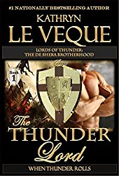 The Thunder Lord: The de Shera Brotherhood Book One (Lords of Thunder: The de Shera Brotherhood 1) (English Edition)