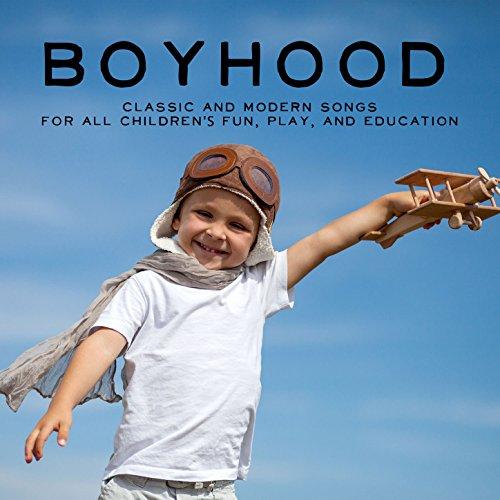 Boyhood: Classic and Modern So...