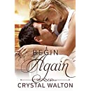 Begin Again (Home In You Book 2)