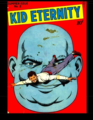 Kid Eternity #2: 1946 Superhero Comic]()