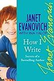 How I Write, Janet Evanovich, 0312354282