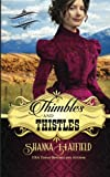 Thimbles and Thistles: A Sweet Historical Western Romance: 2