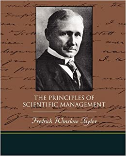the principles of scientific management and The principles of scientific management - frederick winslow taylor                 booksgooglecom/books/about/the_principles_of_scientific_managementhtmlid=alazaaaayaaj.