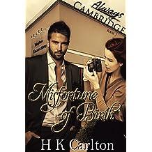 Misfortune of Birth (Always Cambridge Book 3)