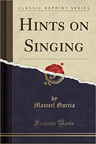 Hints on Singing (Classic Reprint)