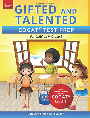 Gifted and Talented COGAT Test Prep Grade 2: Gifted Test Prep Book for the COGAT Level 8; Workbook for Children in Grade 2