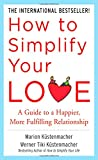 How to Simplify Your Love, Werner Tiki Kustenmacher and Marion Küstenmacher, 0071499172