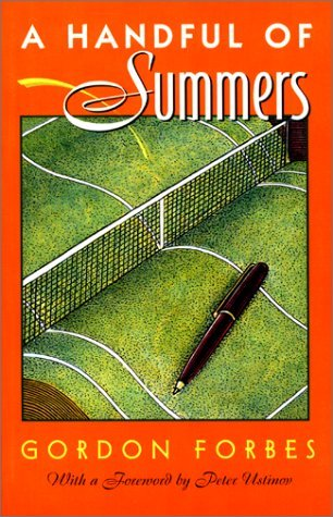By Gordon Forbes A Handful of Summers (1st First Edition) [Paperback]