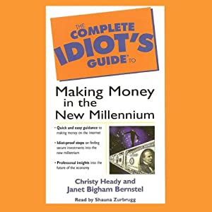 The Complete Idiot's Guide to Making Money in the New Millennium Audiobook