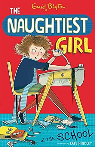book cover of The Naughtiest Girl in the School