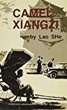 Camel Xiangzi (Rickshaw Boy) 9787119005126