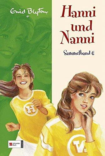 Hanni und Nanni Sammelband 6. (Ab 10 J.).