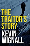The Traitor's Story (kindle edition)
