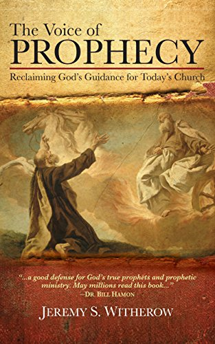 The Voice of Prophecy: Reclaiming God's Guidance for Today's Church