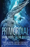 Primordial (Sam Aston Investigations) (Volume 1)